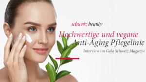Gala Magazin – Hochwertige & vegane Anti-Aging Pflegelinie